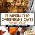 Pumpkin overnight oats.
