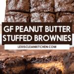 Gluten-free Peanut Butter Stuffed Brownies.
