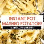Instant Pot Mashed Potatoes
