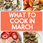 What to cook in march.