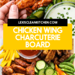 Chicken Wing Charcuterie Board