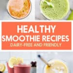 Healthy smoothie recipes.