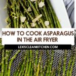 How to Cook Asparagus in the Air Fryer
