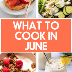 What to Cook in June