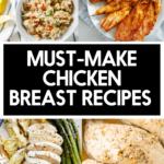 Healthy chicken breast recipes.
