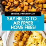 Air fryer home fries.